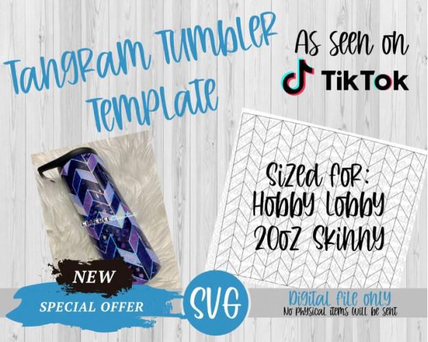 Tangram Tumbler Template SVG 20oz Skinny Hobby Lobby