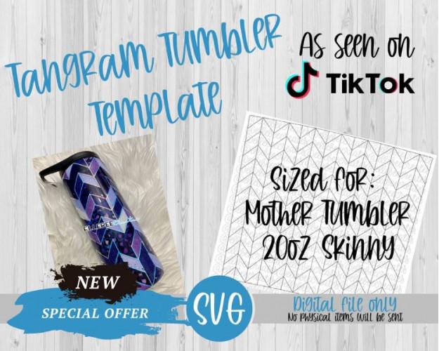 Tangram Tumbler Template SVG 20oz Skinny Mother Tumbler