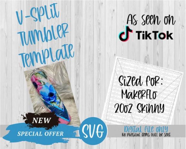 V Split Tumbler Template SVG 20oz Skinny Tapered MakerFlo