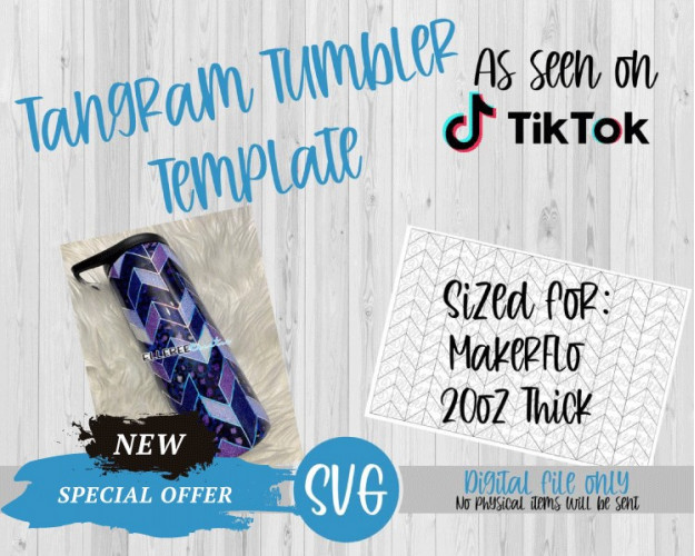 Tangram Tumbler Template SVG 20oz Thick MakerFlo