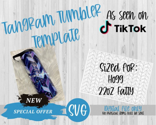 Tangram Tumbler Template SVG 22oz Fatty Hogg