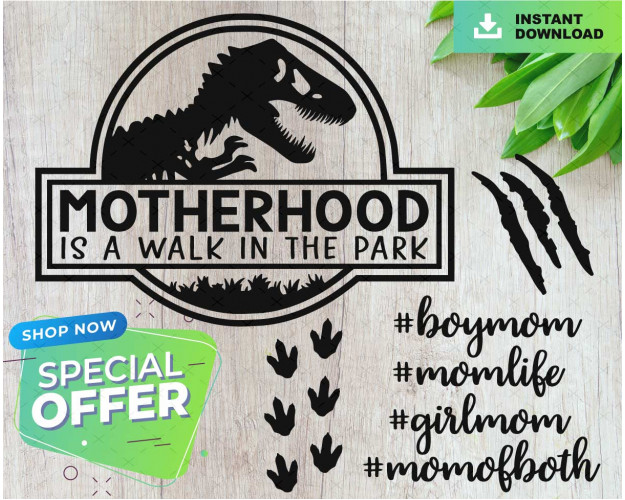 Walk In The Park Svg, Motherhood Svg, Welded Teeth, Jurassic Svg