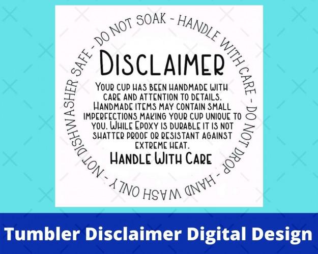 Tumbler Disclaimer Digital Design, Printable Design