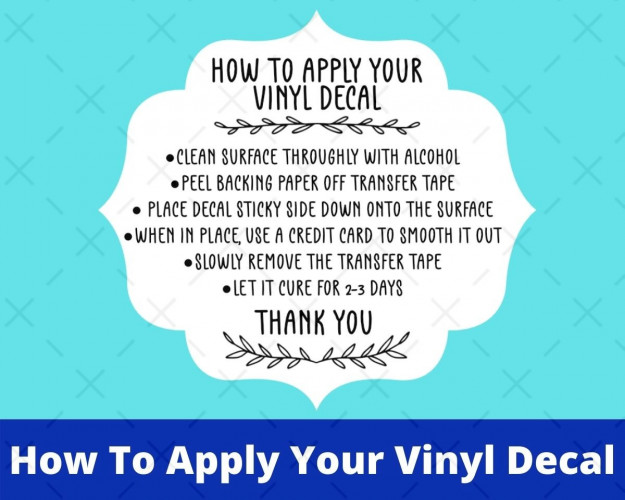 How To Apply your Vinyl Decal SVG, Decal Application Instructions, Care Card Svg