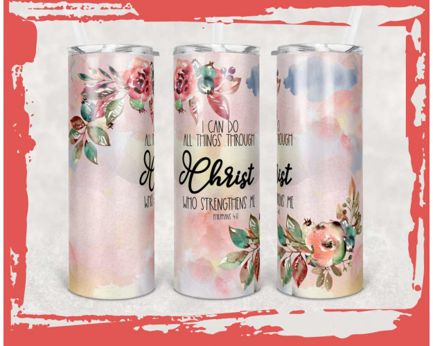 20 oz Skinny Tumbler Sublimation I Can Do All Things Through