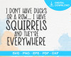 I Don't Have Ducks Or A Row Svg, Funny Shirt Svg, Funny Cut File, Funny Svg, Dxf, Eps, Png