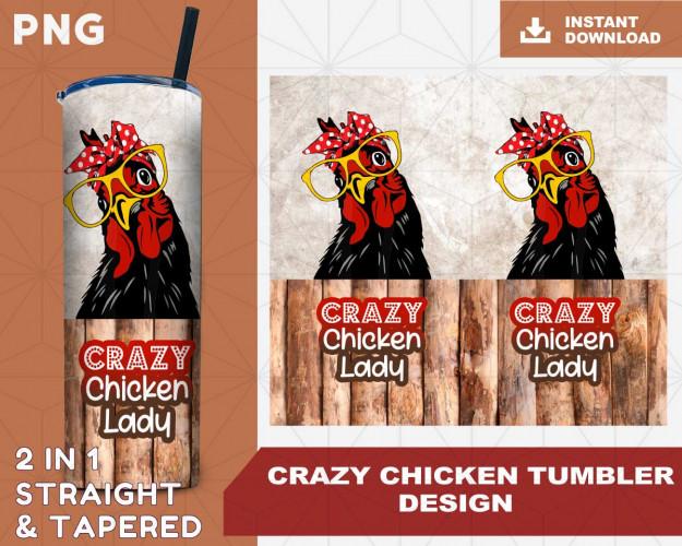 Crazy Chicken Straight tumbler design, Tapered Tumbler PNG File Digital Download